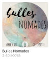 Podcast Bulles nomades